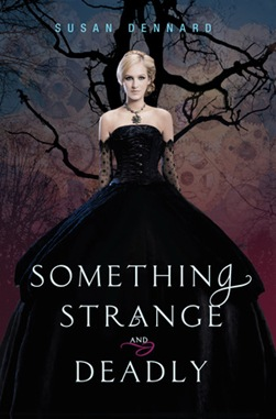 susan dennard - something strange and deadly
