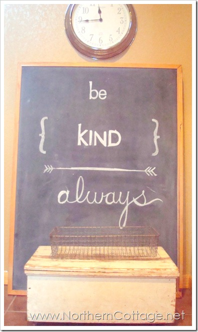 be kind chalkboard@NorthernCottage.net