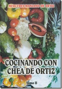 Cocinando con chea de Ortiz Tomo II
