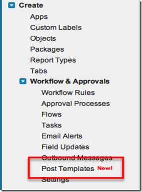 Chatter Post Template in Salesforce Setup Menu