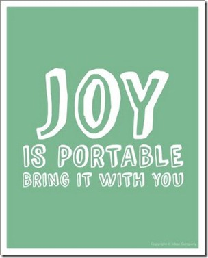 Joy is portable