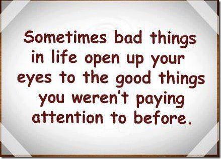 malas cosas por buenas cosas