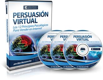 PERSUASIÓN VIRTUAL, Alex Berezowsky [ Audio Curso ] – Los doce principios psicológicos para vender en internet