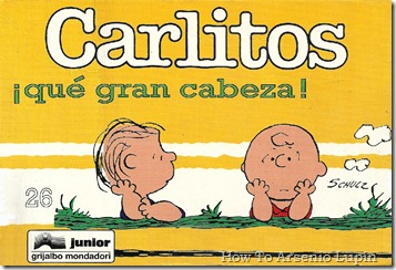 P00011 - Carlitos  - ¡Qué gran cabeza!.howtoarsenio.blogspot.com #26