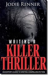 Writing a Killer Thriller, Travis Miles