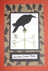 As the Crow flies card