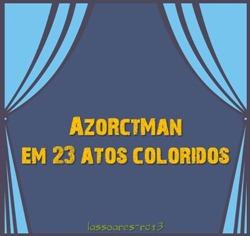 AzoRctMan em 23 atos coloridos (lassoares-rct3)