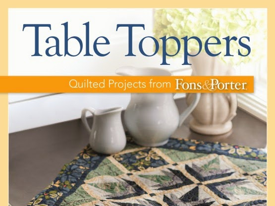 Table Toppers : Quilted Projects from Fons & Porter