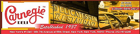 Carnegie Deli cheesecake Broadway Danny Ros Bagels, pastrami, cured meat matzo ball soup 854 7th Avenue At corner of W. 55th Street knishes pickles cabbage sandwiches