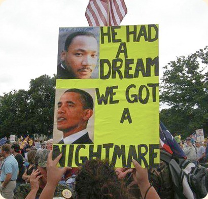 MLK had a dream Barry Hussein is a nightmare