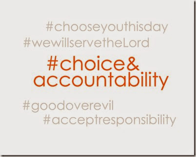 Values hashtag Choice&Accountability