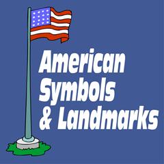American Symbols & Landmarks Unit