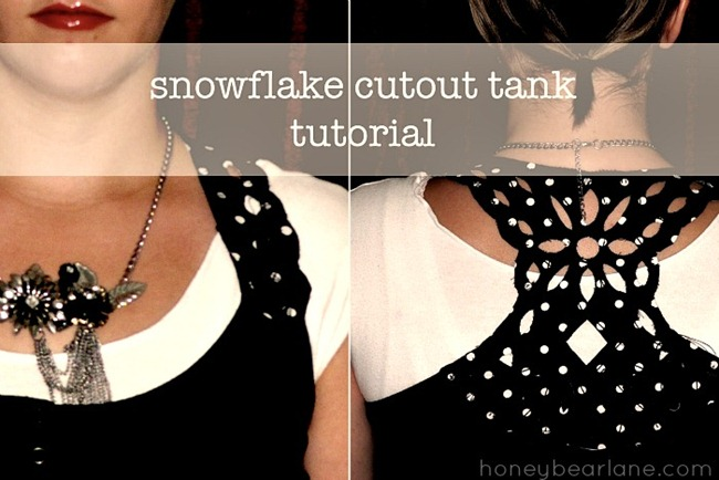 Snowflake Cut Out Tank Tutorial by HoneyBear Lane