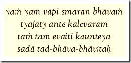 [Bhagavad-gita, 8.6]