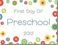 First Day Of Preschool Sign http://mamasmonkeys.blogspot.com/2012/08/first-day-of-school-printable-signs.html