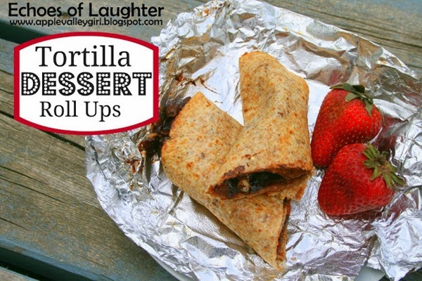 Camping Recipes Tin Foil Tortilla Dessert Roll Ups