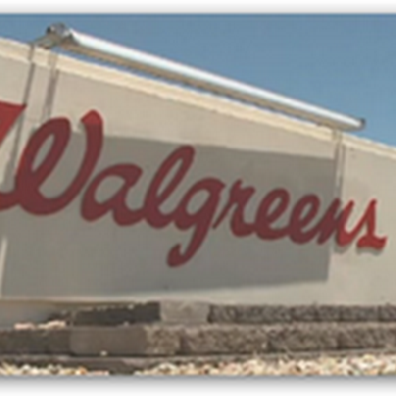 Walgreens Closing Distribution Center in Flagstaff Arizona - 345 Jobs Lost While Senator Durbin of Illinois States They Are Turning Their Backs On the US Should They Move Their Headquarters Outside the US