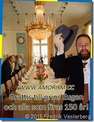 DSC05945.JPG Waldemarsudde matbord fest med Fredrik Vesterberg amorism och prins Eugen 150 år