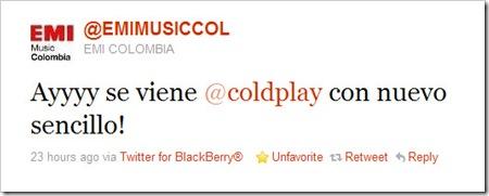 Twitter - @EMI COLOMBIA- Ayyyy se viene @coldplay con nuevo sencillo!