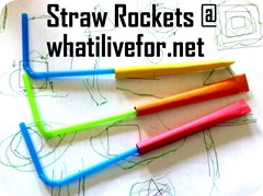 Straw rocket @ whatilivefor.net