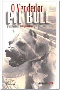 O Vendedor Pit Bull