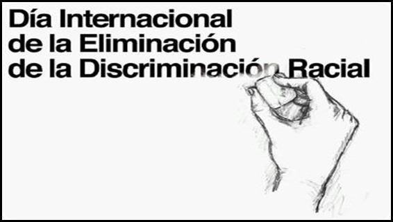 Día internacional de la discriminacion racial