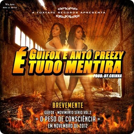 Guifox & Antó Preezy - É Tudo Mentira (Art) By Wizard_thumb[3]