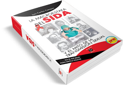 LA MACROESTAFA DEL SIDA [ Libro ] &#8211; La macroestafa del SIDA y el mito de la transmisin sexual, una obra monumental del periodismo contemporneo