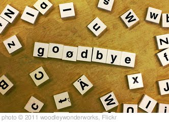 'goodbye' photo (c) 2011, woodleywonderworks - license: http://creativecommons.org/licenses/by/2.0/