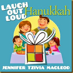 Laugh Out Loud Hanukkah joke book, by Jennifer Tzivia MacLeod
