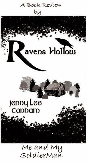 Me and My SoldierMan Ravens Hollow Jenny Lee Canham Review