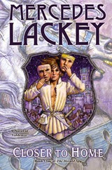 Closer to Home - Mercedes Lackey