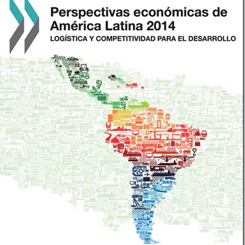 Perspectivas económicas de América Latina 2014: logística y competitividad para el desarrollo (PDF)