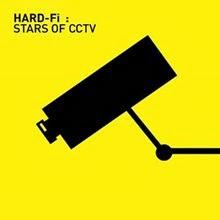 Hard Fi Stars of CCTV