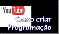 Como criar uma programação (Shows) no Youtube