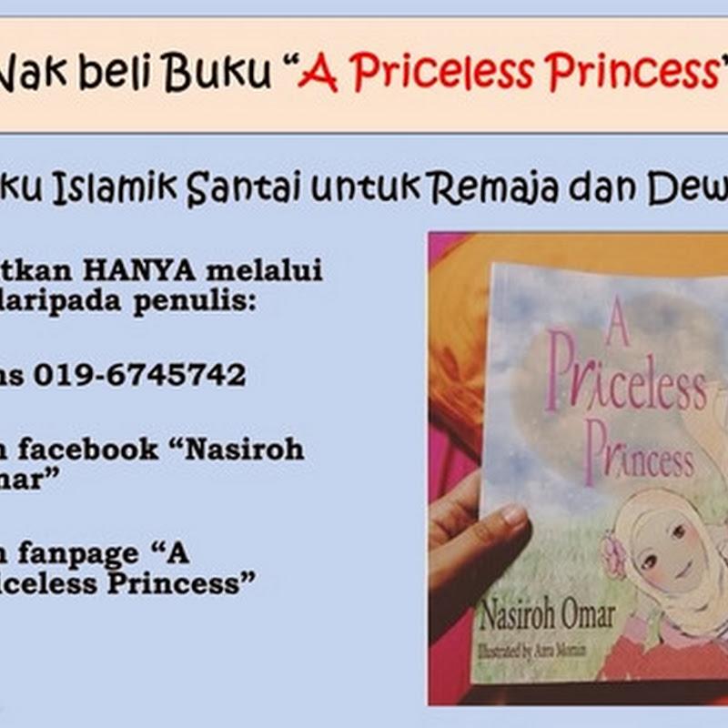 """Nak Beli Buku """"A Priceless Princess""""?"""