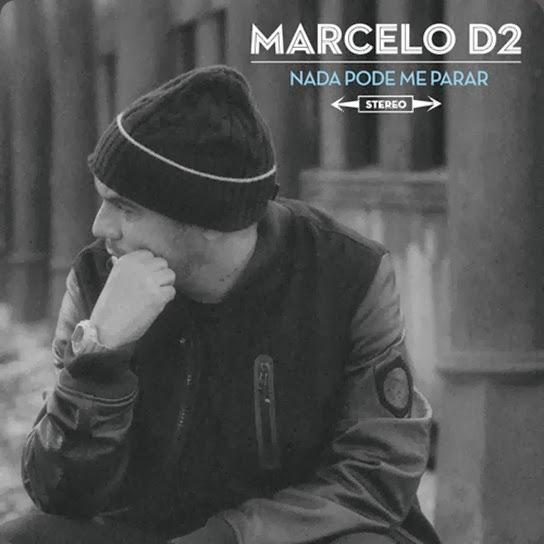 Marcelo D2 - Nada Pode Me Parar
