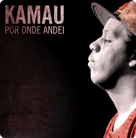 Kamau - Por Onde Andei