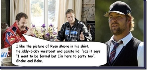 ryan moore rick bobby funny pic_thumb[1]_thumb[1]
