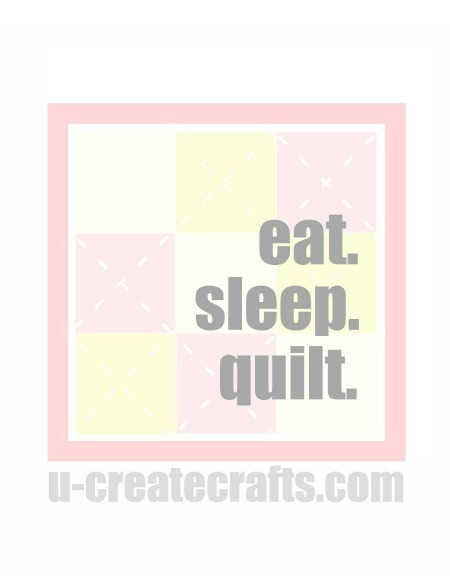 Eat. Sleep. Quilt. {pink version}