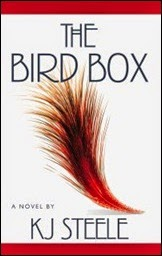 The Bird Box - KJ Steele