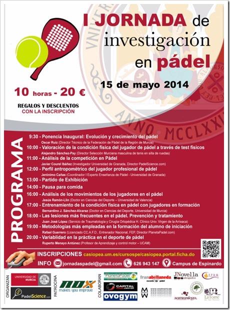 INSCRIBETE I Jornada Investigación en Pádel organizada por la Universidad de Murcia & PadelScience el 15 de mayo de 2014.
