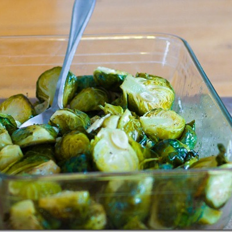 Brussel Sprouts roasted with garlic