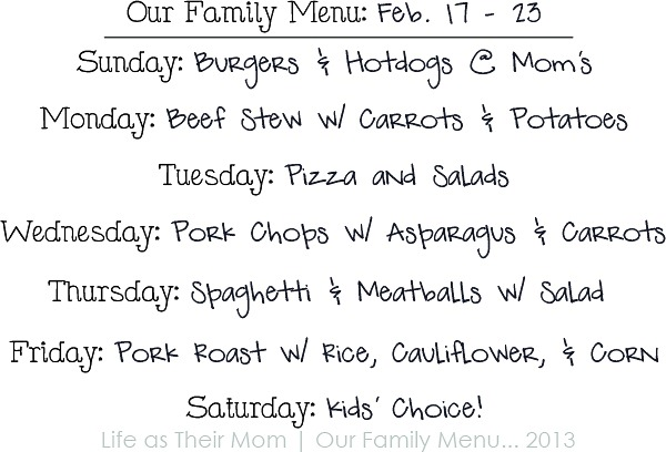 our family menu Feb 17 - Life as Their Mom