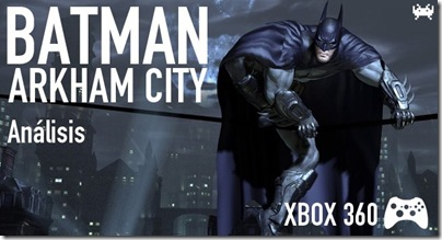 batman-arkham-city-analisis-01