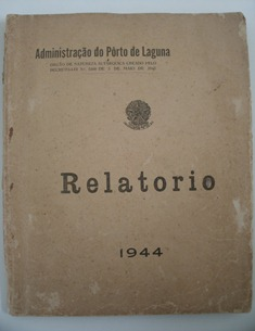 Relatório que descreve a história e o funcionamento do Porto de Laguna.
