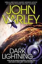 Dark Lightning - John Varley