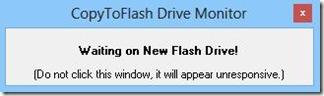 CopyToFlash in attesa di altra chiavetta USB sulla quale copiare i file