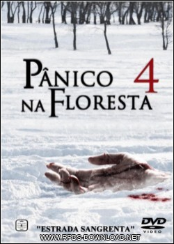 4f3d536065e18 Download Pânico na Floresta 4   Origens Sangrentas   DVDRip   Dual Áudio   Dublado