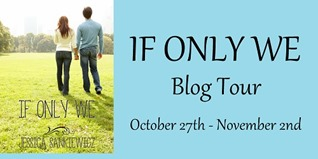 {Guest Post+Giveaway} If Only We by Jessica Sankiewicz